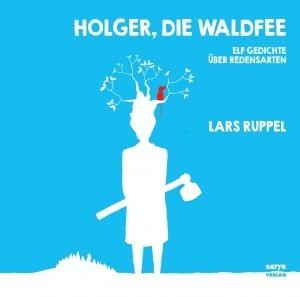Ruppel Lars Holger Die Waldfee Gedichte über Redensarten Hörbuch