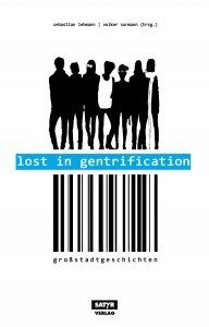 Lehmann, Sebastian/Surmann, Volker (Hrsg.): Lost in Gentrification (Anthologie)