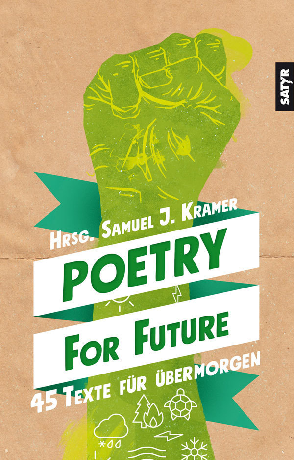 Samuel J. Kramer (Hg.): Poetry for Future - Satyr Verlag Shop | Shoptyr